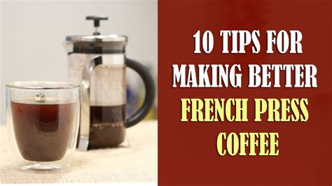 10 Tips For Making Better French Press Coffee Round Wood Coffee Table Uk Westhoff With Storage Eq3 White In Black Quality Wooden Tables To Make Wicker Marble Dubai