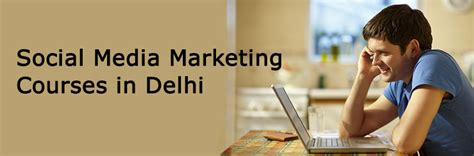 social media marketing classes social media marketing courses in delhi learning