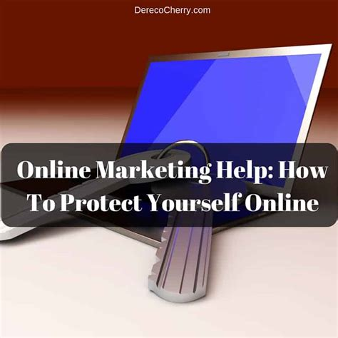 marketing help marketing help how to protect yourself