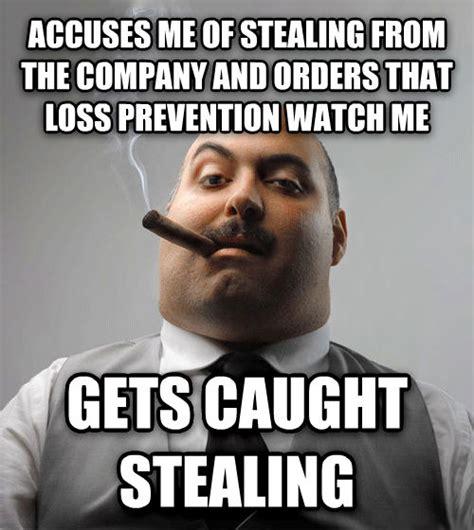 Loss Prevention Meme - livememe com bad guy boss