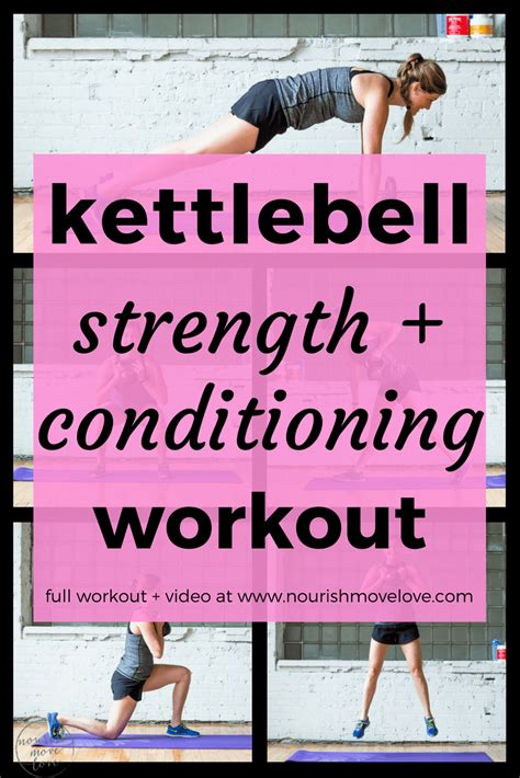 strength conditioning workout kettlebell exercises nourishmovelove workouts body move kb lower ab comments training total ift tt
