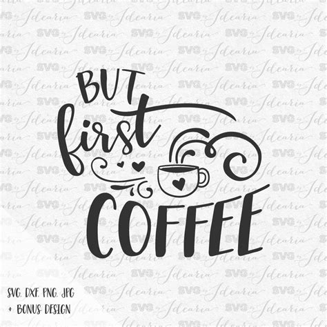 I am a huge coffee fan, i could not imagine life without it. Coffee svg, Download Coffee svg for free 2019