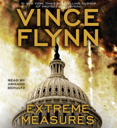 Extreme Measures Audiobook By Vince Flynn Armand Schultz