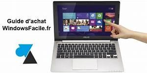 Ordinateur Portable Comment Choisir : comment choisir un ordinateur portable windows 8 ~ Melissatoandfro.com Idées de Décoration