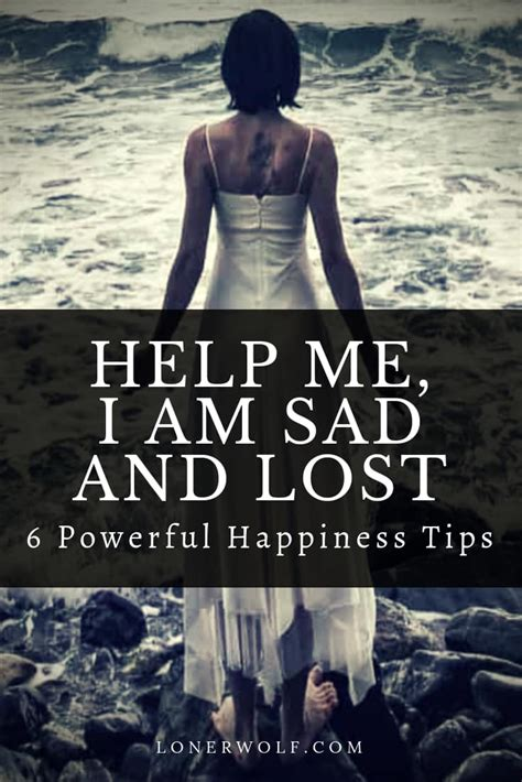 sad  lost  powerful happiness tips