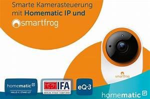 Homematic Ip Kamera Einbinden : ifa 2018 homematic ip integriert smartfrog wlan kamera ~ Watch28wear.com Haus und Dekorationen