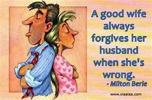 A good wife alw... Fun Wife Quotes