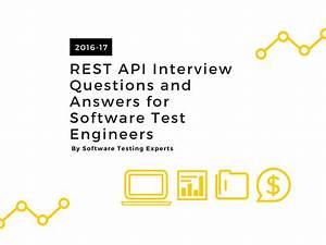 qa engineer interview questions rest api interview questions and answers for software testers