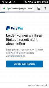 Paypal Zahlung Nicht Möglich : paypal zahlung klappt auf einmal nicht mehr trotz das alles bezahlt ist bzw abgebucht wird ~ Eleganceandgraceweddings.com Haus und Dekorationen