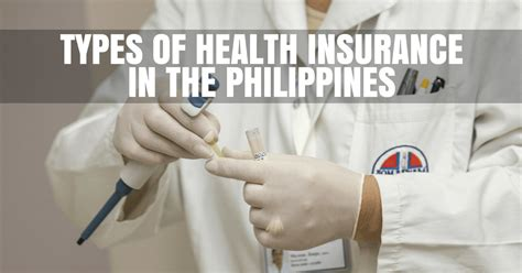 Types Of Health Insurance Available In The Philippines