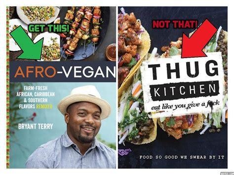 thug kitchen author support afro vegan cookbook rather than veganzeus