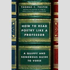 How To Read Poetry Like A Professor  Thomas C Foster Ebook