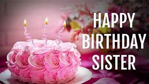 Birthday Wishes for Sister from Sister, Happy Birthday ...