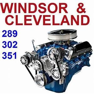 Ford 260 289 302 351 Windsor Cleveland Service Rebuild