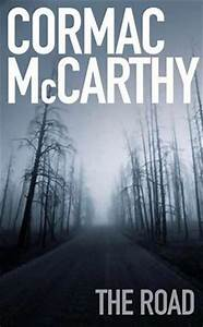 Great stories: The Road - Cormac McCarthy