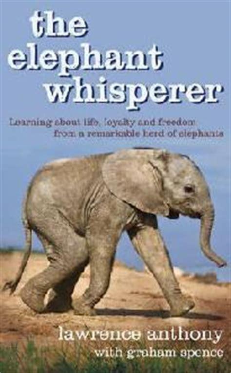elephant whisperer  lawrence anthony reviews