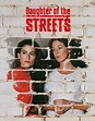Daughter of the Streets (1990) - MovieMeter.nl