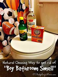 natural cleaning way to get rid of boy bathroom smell with With natural way to go to the bathroom