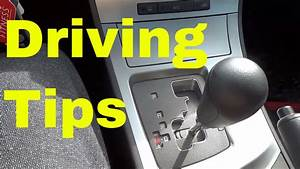 4 Tips For Driving An Automatic Car