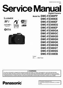 Panasonic Lumix Dmc Fz300 Fz330 Digital Camera Service