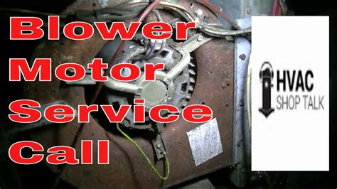 Hvac Service Call Troubleshooting Blower Motor Youtube