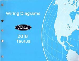 2018 Ford Taurus Oem Factory Wiring Diagram Schematics Manual