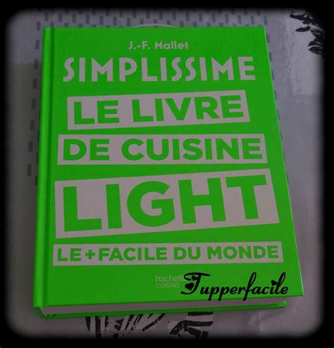 livre de cuisine simple nouveau livre simplissime le livre de cuisine light le