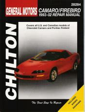 car repair manual download 1998 chevrolet camaro interior lighting 1993 2002 chevrolet camaro pontiac firebird chilton s total car care manual