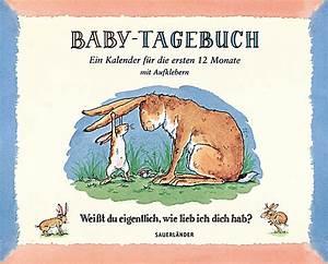Weist Du Eigentlich Wie Lieb Ich Dich Hab : wei t du eigentlich wie lieb ich dich hab baby tagebuch buch ~ Yasmunasinghe.com Haus und Dekorationen