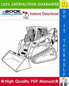Best  U2606 U2606 Bobcat T300 Compact Track Loader Service Repair