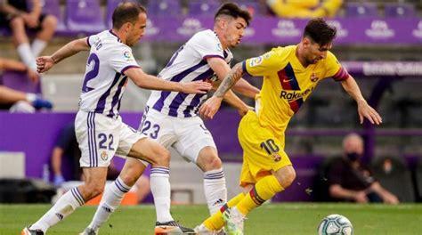 Barcelona vs Valladolid | Día, hora y canal para ver el ...