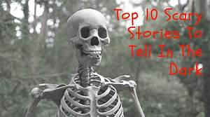 Top 10 Scary Stories To Tell In The Dark | South Africa Today