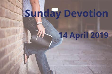 Sunday Devotion 14 April 2019 Palm Sunday Anglican Focus