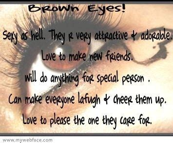 Facts About Brown Hair by Best 25 Brown Eye Quotes Ideas On Brown Hair