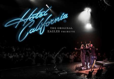 hotel california  original eagles tribute band