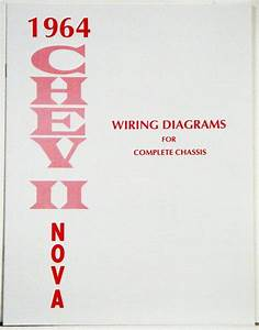 1964 Chevy Ii Nova Factory Wiring Diagram Manual