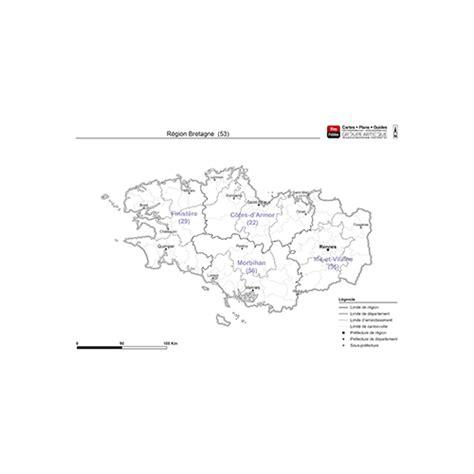 Carte De Region Et Departement Et Chef Lieu by Carte De La R 233 Gion Bretagne Contours Administratifs Et