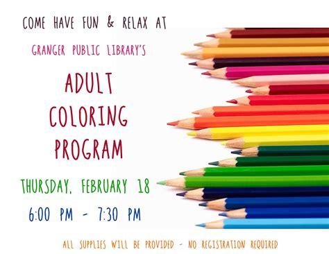 adult coloring program adult coloring program flyer city of granger