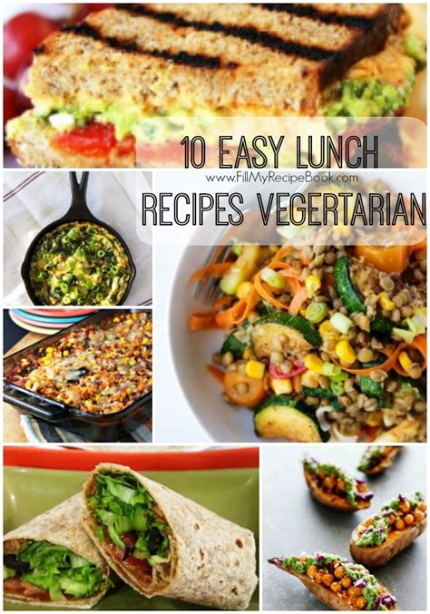 easy lunch recipes vegetarian fill  recipe book