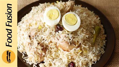 chicken white biryani recipe  food fusion youtube
