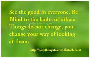 See the good in Everyone (Daily Thought of Day Picture ...