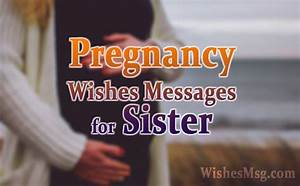 Congratulations Baby Shower Pregnancy Wishes For Sister Congratulations Messages