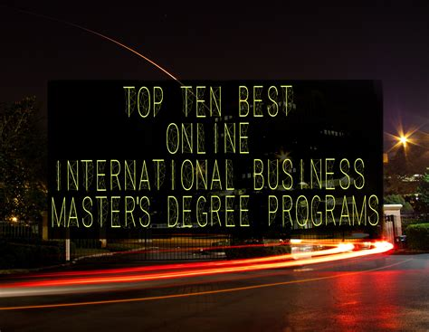 Top Ten Best Online International Business Master's Degree. It Time Tracking Software London Film School. How Much Is The Lap Band Surgery. Data Archive Solutions Lagrone Funeral Chapel. Sending A Business Email Solar Energy Studies. Car Insurance For 16 Year Old. Commercial Loan Servicing Companies. Capital One Direct Online Banking Login. Top Home Surveillance Cameras
