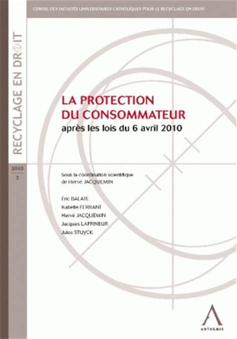 la protection du consommateur i6doc