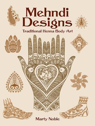 mehndi designs traditional henna body art  marty noble
