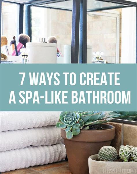 How To Decorate My Bathroom Like A Spa by 7 Ways To Create A Spa Like Bathroom Home Decor Spa
