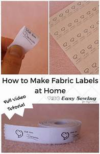 How To Make Fabric Labels At Home  U2013 Indie Crafts