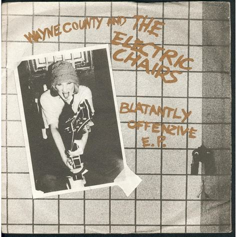 Wayne County And The Electric Chairs Discogs by Blatantly Offenzive E P By Wayne County The Electric