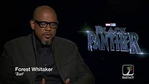 Black Panther on BlackTree TV: Forest Whitaker on Zuri ...