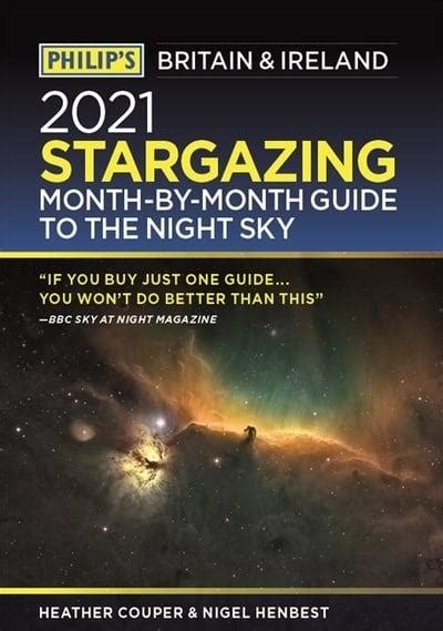 Philip's 2021 Stargazing Month-by-Month Guide to the Night ...